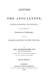 Lectures on the Apocalypse: Critical, Expository, and Practical : Delivered Before the University of Cambridge
