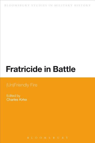Fratricide In Battle