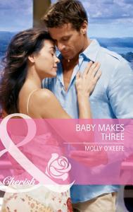 Baby Makes Three  Mills   Boon Cherish  Book