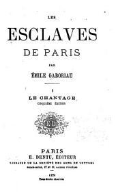Les esclaves de Paris: Volume1