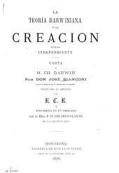 La teoría Darwiniana y la creación llamada independiente: Carta a M. Ch. Darwin