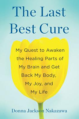 The Last Best Cure