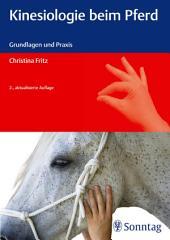 Kinesiologie beim Pferd: Grundlagen und Praxis, Ausgabe 2