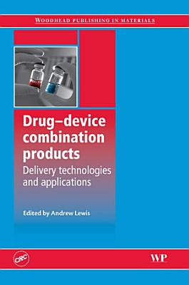 Drug-Device Combination Products