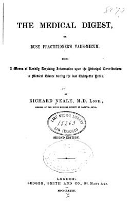 The Medical digest, or, Busy practitioner's vade-mecum