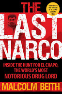 The Last Narco: Updated and Revised
