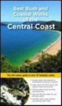 Best Bush and Coastal Walks of the Central Coast