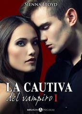 La cautiva del vampiro - Vol. 1