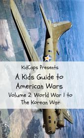 A Kids Guide to American Wars - Volume 2