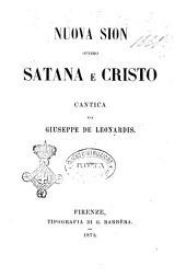 Nuova sion, ovvero Satana e Cristo cantica per Giuseppe De Leonardis