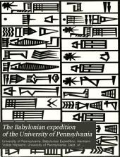 The Babylonian Expedition of the University of Pennsylvania: Volume 18
