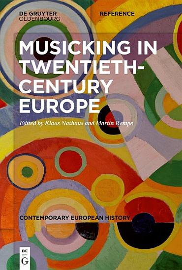 Musicking in Twentieth Century Europe PDF