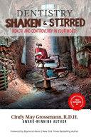 Download Dentistry Shaken and Stirred Book