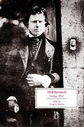Middlemarch: A Study of Provincial Life