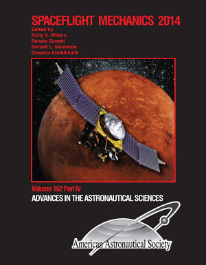 AAS AIAA Spaceflight Mechanics Meeting  Jan  26 30  2014  Santa Fe  NM PDF