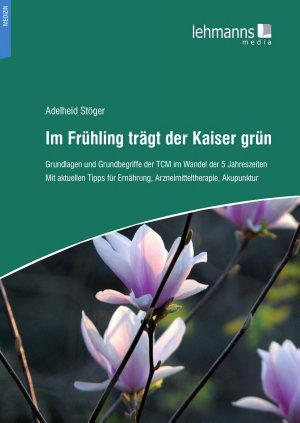 Im Fr  hling tr  gt der Kaiser gr  n PDF