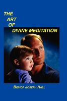 The Art of Divine Meditation PDF