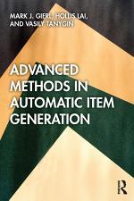 Advanced Methods in Automatic Item Generation