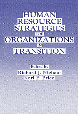 Human Resource Strategies for Organizations in Transition PDF