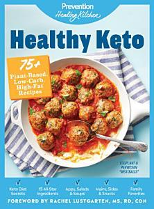 Healthy Keto: Prevention Healing Kitchen