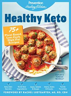 Healthy Keto  Prevention Healing Kitchen Book