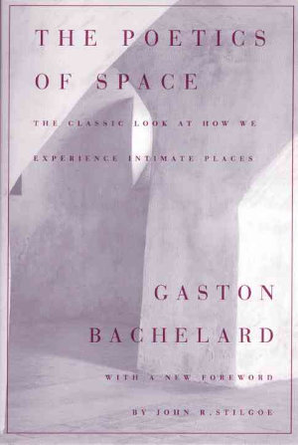The Poetics of Space