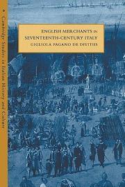 English Merchants In Seventeenth Century Italy