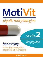MotiVit: Pigułki motywacyjne. Seria 2