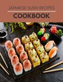 Japanese Sushi Recipes Cookbook