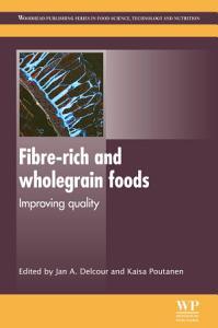 Fibre Rich and Wholegrain Foods