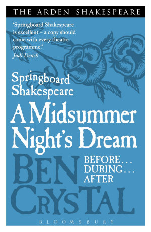Springboard Shakespeare  A Midsummer Night s Dream