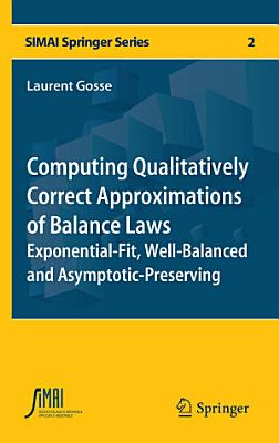 Computing Qualitatively Correct Approximations of Balance Laws
