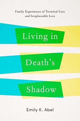 Living in Death   s Shadow