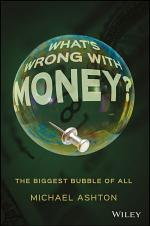 What's Wrong with Money?