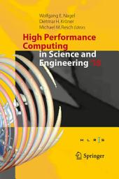 High Performance Computing in Science and Engineering ́15: Transactions of the High Performance Computing Center, Stuttgart (HLRS) 2015
