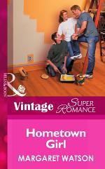 Hometown Girl (Mills & Boon Vintage Superromance) (Suddenly a Parent, Book 1)