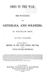 History of the state during the war, and the lives of her generals