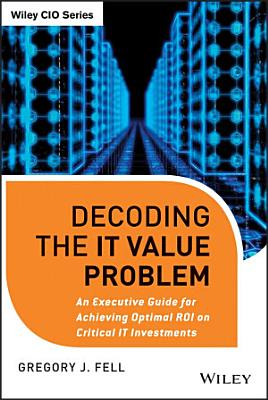 Decoding the IT Value Problem