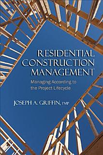 Residential Construction Management Book