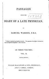 Passages from the diary of a late physician: Volume 2