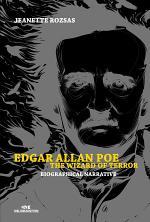 Edgar Allan Poe: the Wizard of Terror – Biographical Narrative
