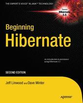 Beginning Hibernate: Edition 2