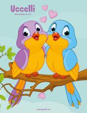 Uccelli Libro da Colorare 1 & 2