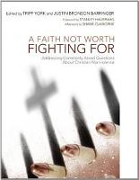 A Faith Not Worth Fighting For PDF