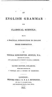 An English Grammar for Classical Schools ... Second edition, enlarged, etc