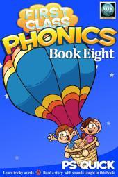 First Class Phonics - Book 8