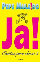 Ja!: Chistes para chicos 3