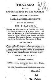 Tratado de las enfermedades de las mugeres, desde la edad de la pubertad hasta la crítica inclusive: Tomo primero [-segundo], Volumen 2
