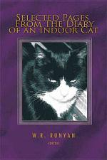 Selected Pages from the Diary of an Indoor Cat