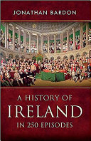 A History of Ireland in 250 Episodes PDF